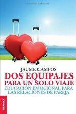 DOS Equipajes para un Solo Viaje: By Campos, Jaume