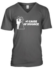 Number One #1 Cause Of Divorce Marriage Just Married Spouse Men's V-Neck T-Shirt