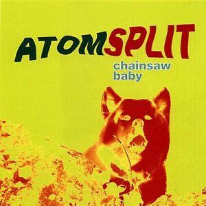 ATOMSPLIT - CHAINSAW BABY NEW CD
