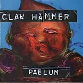 Pablum by Claw Hammer (CD, Nov-1992, Epitaph (USA))