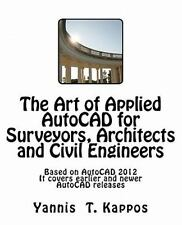 The Art of Applied AutoCAD for Surveyors, Architects and Civil Engineers :...