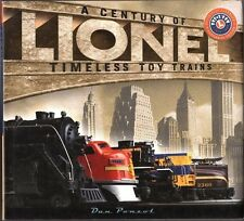 A Century of Lionel Timeless Toy Trains by Dan Ponzol 2002 Centennial HC edition
