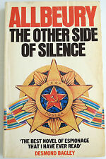 """""""THE OTHER SIDE OF SILENCE"""", by Ted Allbeury, A novel on espionage"""