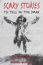 Scary Stories Ser.: Scary Stories to Tell in the Dark by Alvin Schwartz...