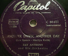 """RAY ANTHONY """"Oh! My Papa / Another Dawn, Another Day"""" Capitol 1954 78rpm 10"""""""