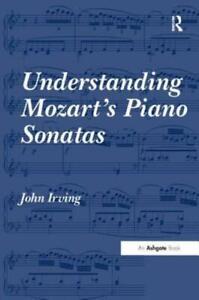 Understanding Mozart's Piano Sonatas