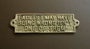 FAULTS I MAY HAVE - HUMOROUS BRASS SIGN NOTICE ANTIQUE STYLE PUB BAR MAN CAVE