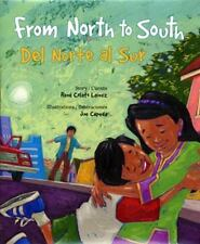 From North to South: del Norte Al Sur (Paperback or Softback)