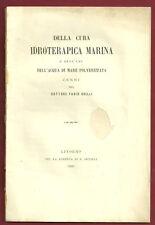 Libro Medicina Cura Idroterapica Marina Acqua Mare Polverizzata Dott Grilli 1869