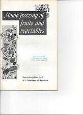 1969 U.S.D.A.Home Garden Bulletin No. 10 ~ Home Freezing of Fruits & Vegetables