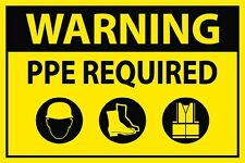 PPE Required Sign (7inx10in)