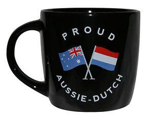 PROUD AUSSIE - DUTCH TEA COFFEE MUG AUSTRALIAN SOUVENIR GIFT NETHERLANDS BLACK
