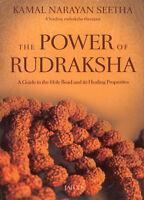 The Power of Rudraksha by Kamal narayan Seetha