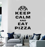 Vinyl Wall Decal Keep Calm And Eat Pizza Phrase Restaurant Stickers (g1326)