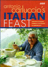 Antonio Carluccio's Italian Feast: More than 1000 Recipes Inspired by the Flavou