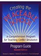 Creating the Peaceable School: Program Guide : A Comprehensive Program for Teach