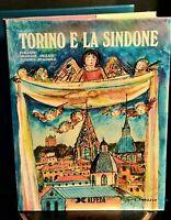 """Alfeda Editore """"Torino e la Sindone""""  Aa.Vv. 214 pag. Edizione Limitata 1978"""