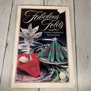Fabulous Folds: Napkin Folding for Special Days  Current Co 1989  Item #11482-4