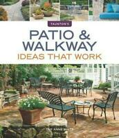 Taunton's Patio and Walkway Ideas That Work Lee Anne White (English) Paperback