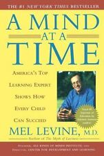 A Mind at a Time: America's Top Learning Expert Shows How Every Child Can Succe