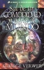 Sal De Tu Comodidad y Gana al Mundo Por G. Verwer (2000, Rústica)