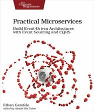 Practical Microservices by Ethan Garafolo 9781680506457   Brand New