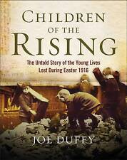 Children of the Rising: The Untold Story of the Young Lives Lost During...