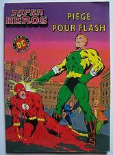 #) DC AREDIT - album SUPER HEROS n° 10 - piège pour flash - 1981