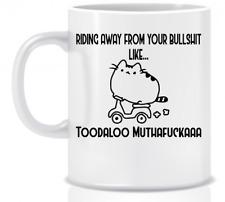Toodaloo Riding Away Gift Coffee Mug Gift Funny Humour Office Inappropriate