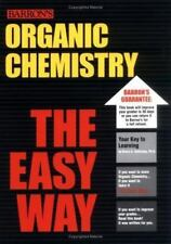 Organic Chemistry the Easy Way (Easy Way Series)