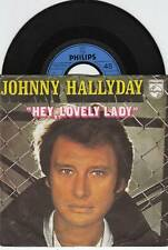 JOHNNY HALLYDAY Hey, Lovely Lady 45/GER/PIC