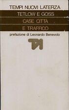 CASE CITTA E TRAFFICO - Tetlow, Goss  Laterza Bari A 5,00 EURO QUESTA SETTIMANA
