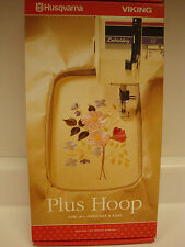 NIB-HUSQVARNA VIKING PLUS HOOP FOR #1,ORCHIDEA & ROSE MACHINES-MADE IN SWEDEN