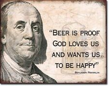 Beer Proof God Loves Us Metal Tin Sign Funny Franklin Picture Gift Dorm Cave Bar