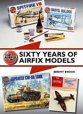 Sixty Years of Airfix Models by Jeremy Brook (Hardback, 2015)
