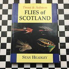 Trout & Salmon Flies Of Scotland Hardcover Book Stan Headley