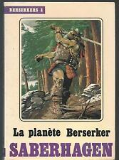 La Planète Berserker.Fred SABERHAGEN.Temps futurs SF17