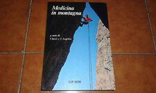 BERTI ANGELINI MEDICINA IN MONTAGNA I EDIZIONE CLEUP 1982