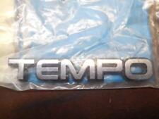 NEW OEM Ford TEMPO Nameplate Emblem Truck Lid E43Z5442528A SHIPS TODAY