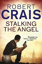 Stalking The Angel (Elvis Cole 02) by Robert Crais | Paperback Book | 9781409136