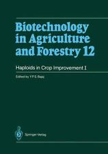 Haploids in Crop Improvement I : From Fundamentals to Quantum Computing 12 by...