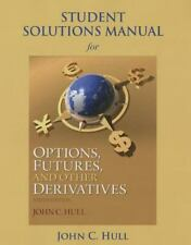 Student Solutions Manual for Options, Futures, and Other Derivatives by John C.