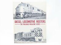 Diesel Locomotive Rosters - The Railroad Magazine Series -