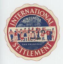 1940s International Settlement Vintage Luggage Label Latin Quarter San Francisco