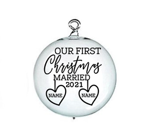 """X1 PERSONALISED Vinyl Decal """"OUR FIRST CHRISTMAS MARRIED  For Bauble 2021"""