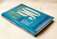 Living Ethically in the '90's by Anderson, J. Kerby confronting key issues