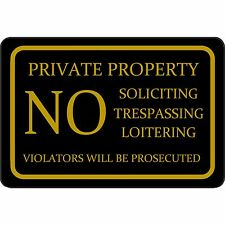 "Private Property No Soliciting Trespassing Loitering 12""x8"" Aluminum Metal Sign"