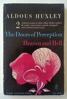 Aldous Huxley - THE DOORS OF PERCEPTION and HEAVEN AND HELL - 1st Paperback 1963