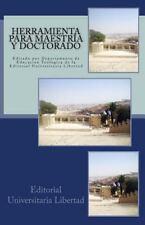 Herramienta para Maestria y Doctorado : Editado Por Departamento de Educación...