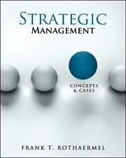 Strategic Management Concepts and Cases by Frank Rothaermel